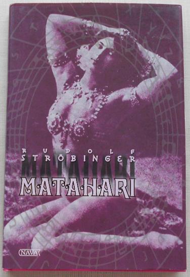 Mata Hari - Ströbinger, Rudolf - Knihy