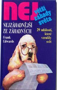 Největší záhady světa - Frank Edwards: Nejzáhadnější ze záhadných