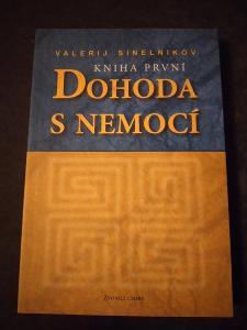 Dohoda s nemocí - Valerij Sinelnikov