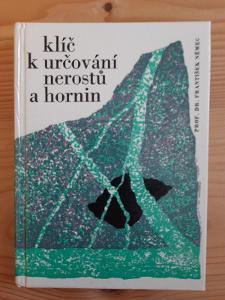Klíč k určování nerostů a hornin Prof. Dr. František Němec