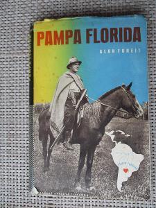 Forejt Alan -  Pampa Florida (1. vydání 1943)