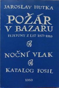 Jaroslav Hutka Požár v bazaru