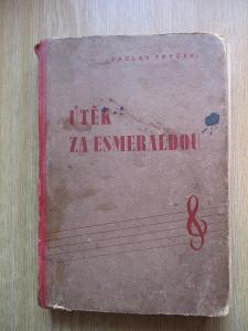 Frýček Václav - Útěk za Esmeraldou (1. vydání 1941)