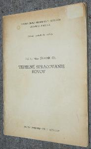 TEPELNÉ SPRACOVANIE KOVOV Zábavník VŠT Košice 1974 TAVENÍ ŽÍHÁNÍ KALEN
