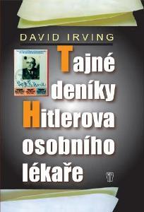 David Irving: Tajné deníky Hitlerova osobního lékaře (nová)