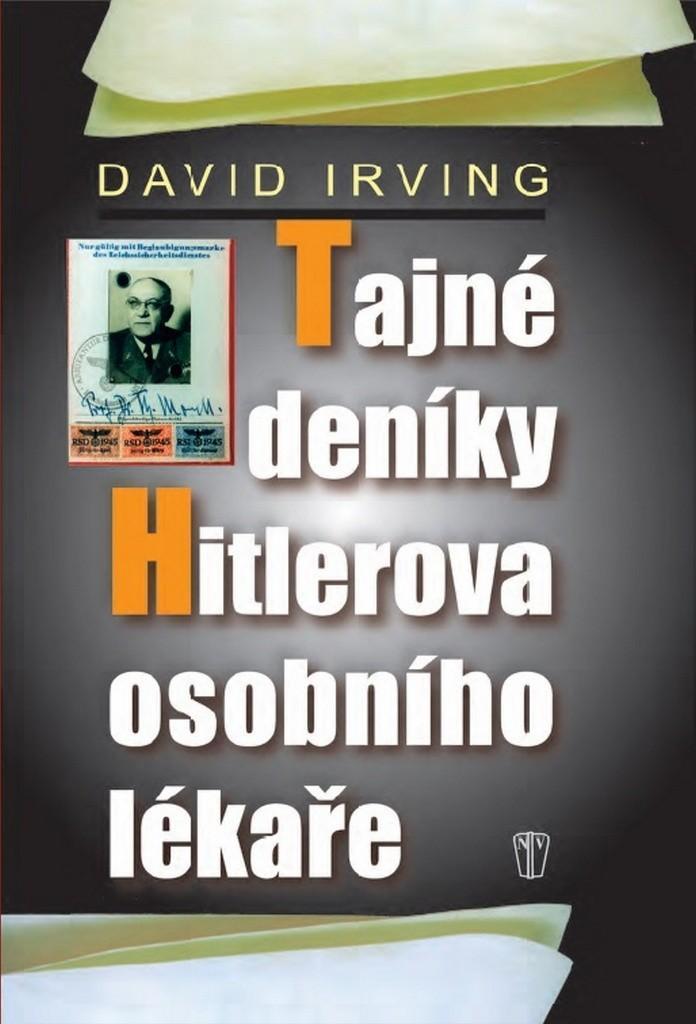 David Irving: Tajné deníky Hitlerova osobního lékaře (nová) - Vojenské