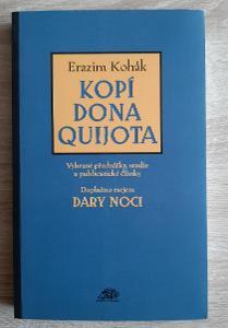 Erazim Kohák: Kopí Dona Quijota: Vybrané přednášky, studie ...