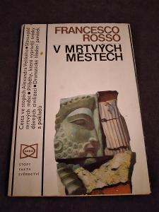 V mrtvých městech - Francesco Rosso