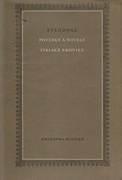 STENDHAL - Povídky a novely / Italské kroniky