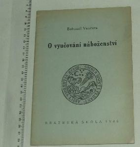 O vyučování náboženství - bratrská škola - 1946