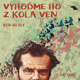Vyhoďme ho z kola ven - Ken Kesey - CD audiokniha