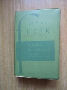 Fučík Julius - V zemi milované  (1950)