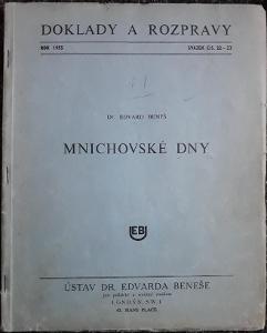 Mnichovské dny - E. Beneš 1955 Doklady a rozpravy