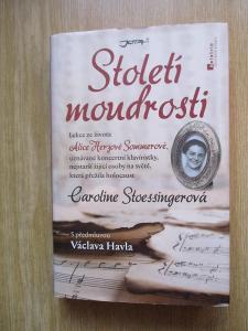 Stoessingerová Caroline  - Století moudrosti  (1. vydání)