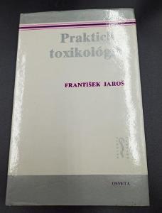 Kniha - Praktická toxikológia/Fr. Jaroš/1988 -200 str...(12585)