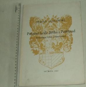 Potomci krále Jiřího z Poděbrad - S. Glogowski