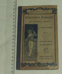 Excercices francais - de premiere anne - francouzština - 1923