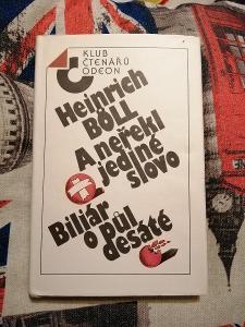 Heinrich Boll - A neřekl jediné slovo / Biliár o půl desáté, 1988