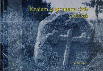 Koubek: Krajem zapomenutých svědků, 2007
