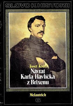 Návrat Karla Havlíčka z Brixenu / Josef Kočí (Slovo k historii) A4