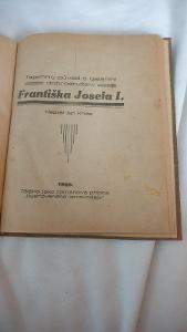 Tajemný původ a galantní dobrodružství Františka Josefa I. z roku 1929
