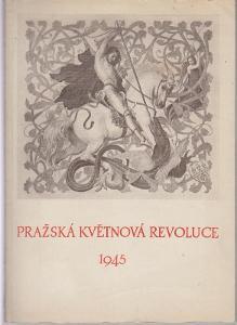 Pražská květnová revoluce 1945 (A4)