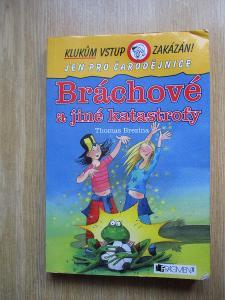 Brezina Thomas -  Bráchové a jiné katastrofy (1. vydání)