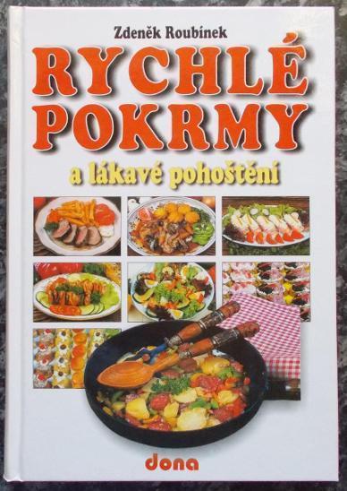 Rychlé pokrmy - Roubínek, Zdeněk