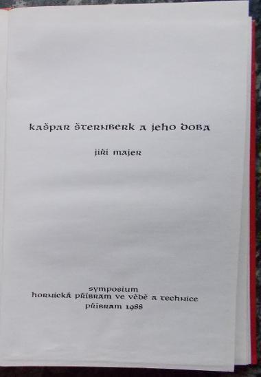 Kašpar Šternberk a jeho doba - Majer, Jiří
