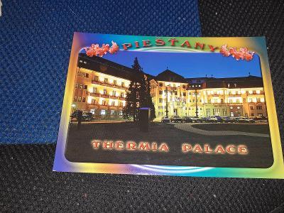 Pohlednice Piešťany- Thermia Palace, prošlé poštou.