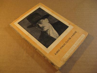 Toman Karel - ČLOVĚK A BÁSNÍK z korespondence 1947 Otto