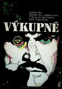Výkupné Karel Vaca film plakát Sean Connery Wrede