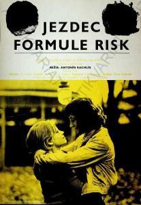 Jezdec formule risk film plakát Kachlík Svoboda