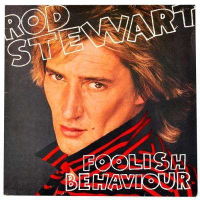Gramofonová deska ROD STEWART - Foolish behaviour
