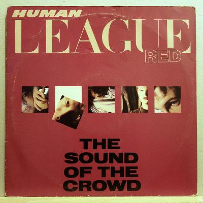 LP Human League - Red, The sound of the Crowd