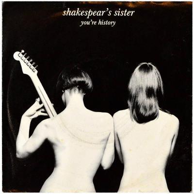 Gramofonová deska SHAKESPEAR'S SISTER - You're history