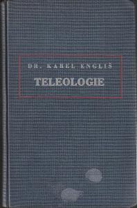 K. Engliš: Teleologie jako forma vědeckého poznání, 1930