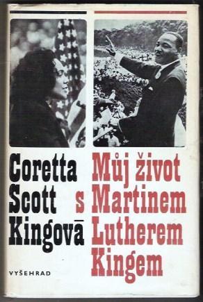 Můj život s Martinem Lutherem Kingem - Coretta Scott Kingová