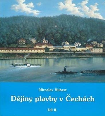 Dějiny plavby v Čechách II. díl - Plavba strojním pohonem