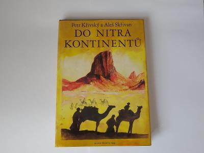 Nečtená kniha Do nitra kontinentů (P.Křivský a A.Skřivan)