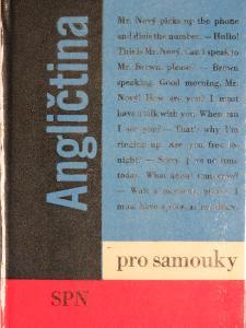 Agličtina pro samouky - Kolmanová J. a kol. - SPN Praha 1972, 6.vyd