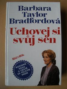 UCHOVEJ SI SVŮJ SEN - Barbara Taylor Bradford - foto v popisu