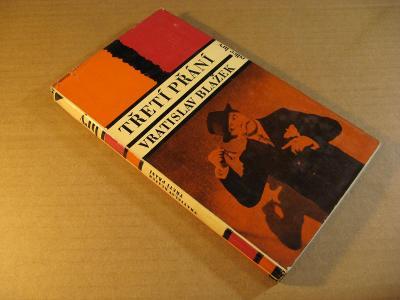 Blažek Vratislav TŘETÍ PŘÁNÍ 1967 edice Hry