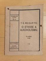 T. G. Masaryk - O Ethice a Alkoholismu