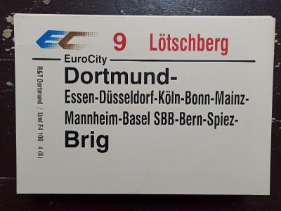 Směrová cedule DB - EC 9 LÖTSCHBERG (Dortmund - Brig)