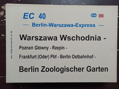 Směrová cedule DB - EC 40 BERLIN-WARSZAWA-EXPRESS