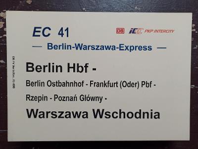 Směrová cedule DB - EC 41 BERLIN-WARSZAWA-EXPRESS