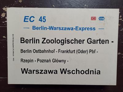 Směrová cedule DB - EC 45 BERLIN-WARSZAWA-EXPRESS