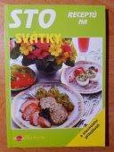 Libuše Vlachová Sto receptů na svátky a slavnostní příležitosti 1995