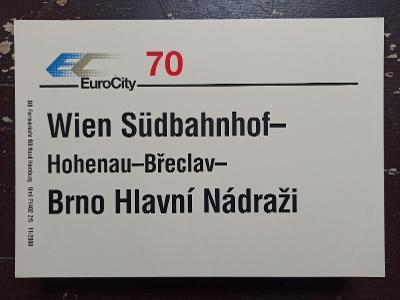 Směrová cedule DB - EC 70 (Wien - Brno)